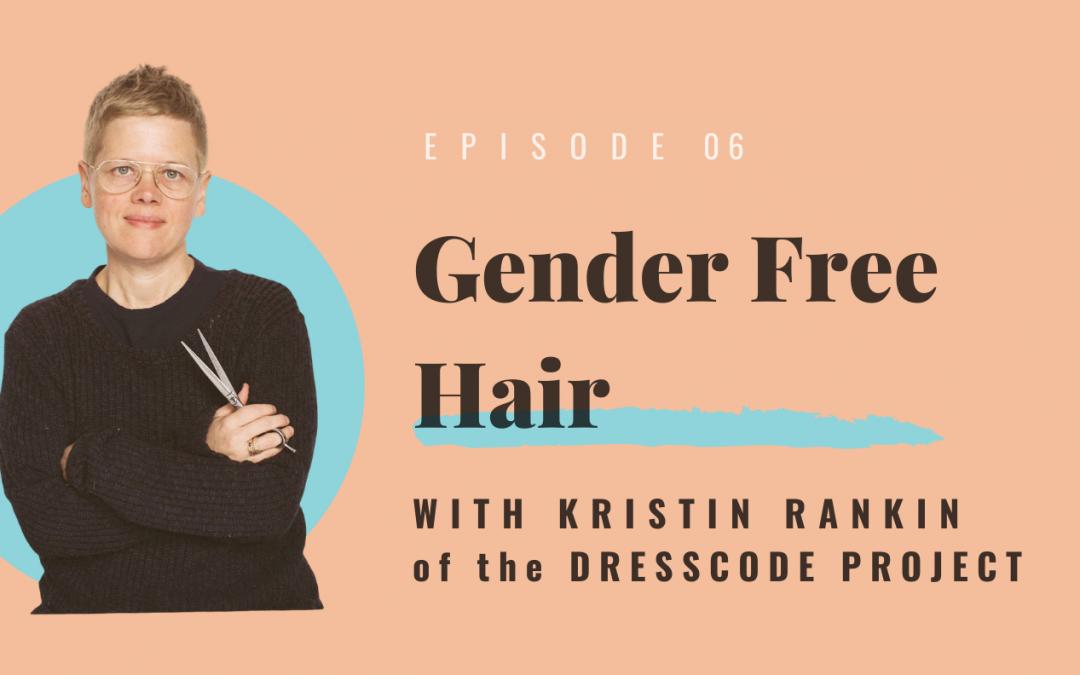 Gender-Free Hair