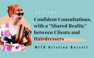 "Confident Consultations, with a ""Shared Reality""  between Clients and Hairdressers"