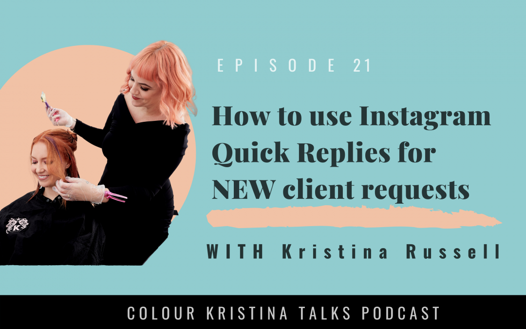 How to use Insta Quick Replies for New Client Requests