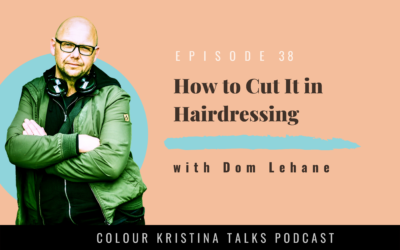 How to Cut It in Hairdressing, with Dom Lehane
