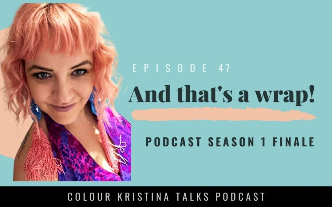 And that's a wrap! This is the finale for Season 1 of the Colour Kristina Talks Podcast for Hairdressers and Salon Owners.