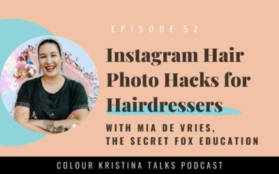 Instagram Hair Photo Hacks for Hairdressers, with Mia De Vries of the Secret Fox Education